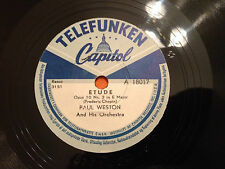 "PAUL WESTON & HIS ORCHESTRA ""Etude Op 10 Nr 3""/""My Moonlight Madonna"" 78rpm NM+"