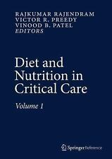 Diet and Nutrition in Critical Care (2015, Hardcover)