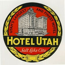 Hotel Utah SALT LAKE CITY Utah USA * Old Luggage Label Kofferaufkleber