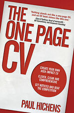 The One Page CV: Create Your Own High Impact CV. Clever, Clear, and Comprehensiv