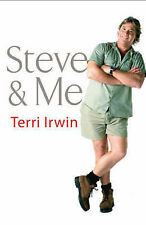 Steve and Me by Terri Irwin (Paperback, 2008)