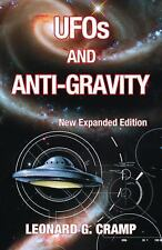 UFOs and Anti-Gravity : New Expanded Edition by Leonard G. Cramp (2016,...