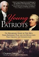 Young Patriots: The Remarkable Story of Two Men, Their Impossible Plan, and the