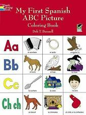 Dover Children's Bilingual Coloring Book: My First Spanish ABC Picture...