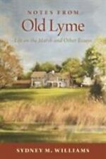 Notes from Old Lyme: Life on the Marsh and Other Essays