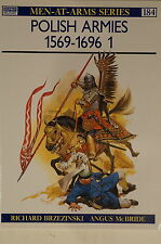 Polish Armies 1569-1696 1 Men At Arms 1984 Osprey Reference Book