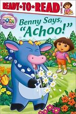Dora the Explorer Benny Says Achoo early reader kids learn to read book level 1