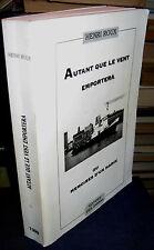 Autant que le vent emportera ou Mémoires d'un marin HENRI ROUX 1999