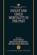 Infant and Child Mortality in the Past (International Studies in Demography), ,