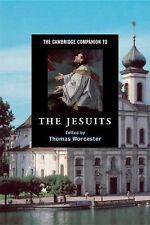 Cambridge Companions to Religion Ser.: The Cambridge Companion to the Jesuits...