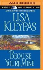 Because You're Mine by Lisa Kleypas (2015, MP3 CD, Unabridged)