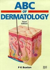 ABC of Dermatology by P. K. Buxton and Ross Banetson (1998, Paperback, Revised)