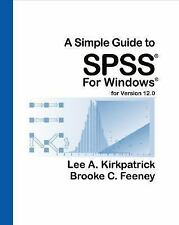 A Simple Guide to SPSS for Windows for Version 12.0, Feeney, Brooke C., Kirkpatr