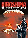 Watts Nonfiction: Hiroshima : The Story of the First Atom Bomb by Clive A....