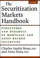 The Securitization Markets Handbook: Structures and Dynamics of Mortgage- and As