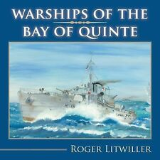 WW2 RCN Canada Warships of the Bay of Quinte Reference Book
