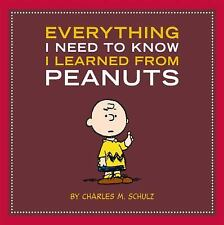 Everything I Need to Know I Learned from Peanuts by Schulz, Charles M.