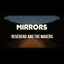 REVEREND AND THE MAKERS Mirrors Digipak CD + DVD 2015 NEW & SEALED