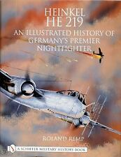 Heinkel He 219: An Illustrated History of Germany's Premier Nightfighter - Remp