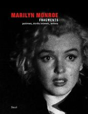 MARILYN MONROE FRAGMENTS POEMES ECRITS -  SEUIL -  NEUF