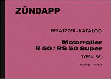 Zündapp R RS 50 Super Typ 561 Ersatzteilliste Ersatzteilkatalog Teilekatalog