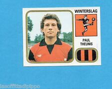 BELGIO-FOOTBALL 81-PANINI-Figurina n.321- PAUL THEUNIS - WINTERSLAG -Rec