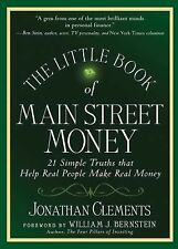 Jonathan Clements~THE LITTLE BOOK OF MAIN STREET MONEY~SIGNED 1ST/DJ~NICE COPY