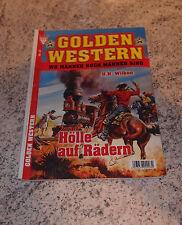 GOLDEN WESTERN Roman Heft Nr. 21 / Hölle auf Rädern