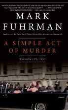 A Simple Act of Murder: November 22, 1963, Fuhrman, Mark, Acceptable Book