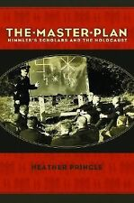 The Master Plan: Himmler's Scholars and the Holocaust, Heather Pringle, Good Con