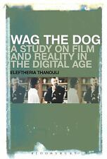 Wag the Dog: A Study on Film and Reality in the Digital Age