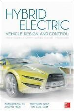 Hybrid Electric Vehicle Design and Control: Intelligent Omnidirectional Hybrids,