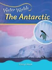 The Antarctic (Water) (Water Worlds)-ExLibrary