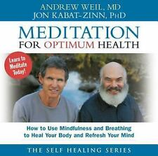 Meditation for Optimum Health: How to Use Mindfulness and Breathing to Heal CD