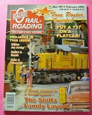 O GAUGE RAIL-ROADING MAGAZINE FEB/2004...PUT A 737 ON A FLATCAR...FREE POSTER