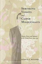 The American Social Experience: Shrinking Violets and Caspar Milquetoasts :...