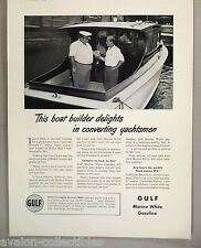 Gulf Marine White Gasoline Products PRINT AD -1948 ~~ Howard C. Durm, boat
