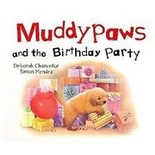 Muddypaws And The Birthday Party Picture Board Books