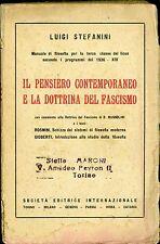 D202_IL PENSIERO CONTEMPORANEO E LA DOTTRINA DEL FASCISMO-L.STEFANINI-SEI 1937