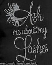 Ask Me About My Lashes Large Rhinestone Iron on T Shirt Transfer         Z5H1