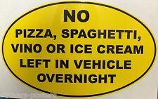 N ° Pizza izquierda en vehículo-Funny pegatina Italiano van Car Alfa Romeo Lancia Fiat