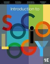 Introduction to Sociology by Anthony Giddens, Deborah Carr, Mitchell Duneier an…