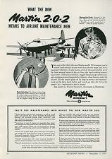 1945 Martin 2-0-2 Aircraft Ad Easier & Faster Refueling & Service Maintenance