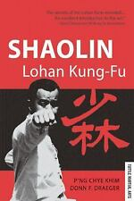 Shaolin Lohan Kung-Fu by P'ng Chye Khim and Donn F. Draeger (1991, Paperback)