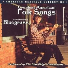 Blue Ridge Mountaineers Greatest American folk songs in the tradition of .. [CD]