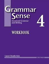 Grammar Sense 4: Advanced Grammar and Writing, Workbook