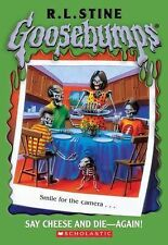 Goosebumps Ser.: Say Cheese and Die - Again! 44 by R. L. Stine (2004, Paperback)