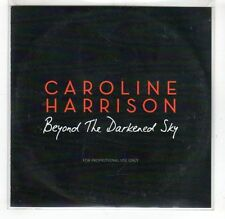 (GR100) Caroline Harrison,  Beyond The Darkened Sky - 2013 DJ CD