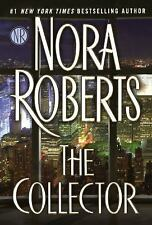 The Collector by Nora Roberts (2015, Hardcover)