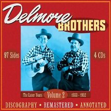 THE DELMORE BROTHERS - THE LATER YEARS 1933-1952,VOLUME 2 4 CD BOX-SET NEU